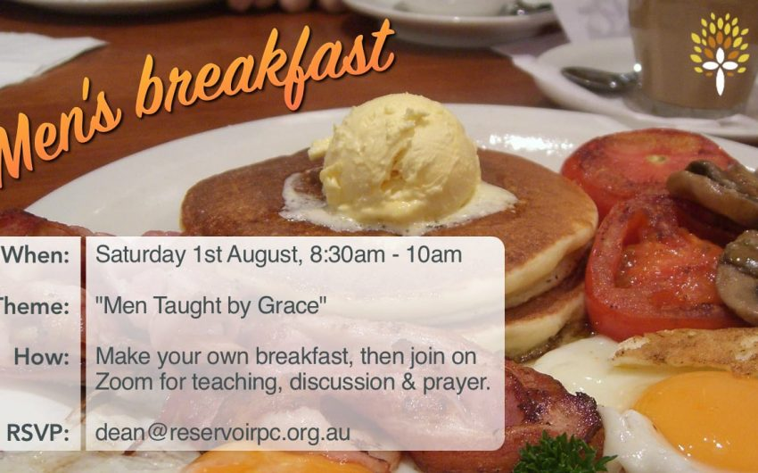 Men's Breakfast – 1st August
