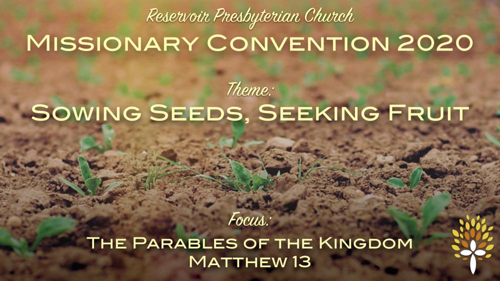 The Growth of the Kingdom - Matthew 13:31-33
